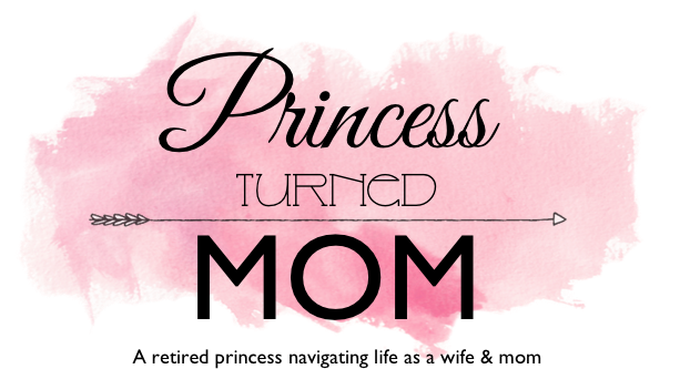 Princess Turned Mom
